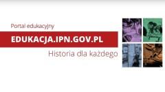 Nowy portal edukacyjny Instytutu Pamięci Narodowej