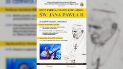 Zbliża się Dzień Patrona Miasta Bełchatów – św. Jana Pawła II
