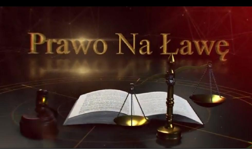 """""""Prawo na Ławę"""" odc. 11 - Ochrona dóbr osobistych"""