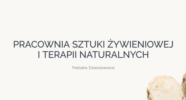 Pracownia Sztuki Żywieniowej i Terapii Naturalnych…